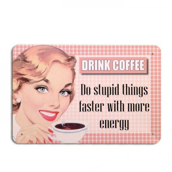 Metallschild DRINK COFFEE Vintage Schild im Retro-Design