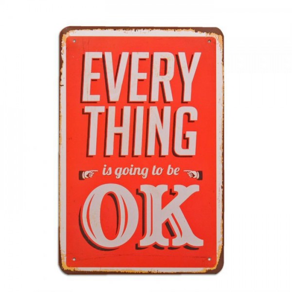 Metallschild EVERYTHING IS OK Vintage Schild im Retro-Design
